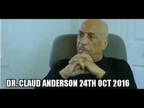Dr. Claud Anderson: Hillary Clinton/Donald Trump. The Black Vote. Black People Progressing.