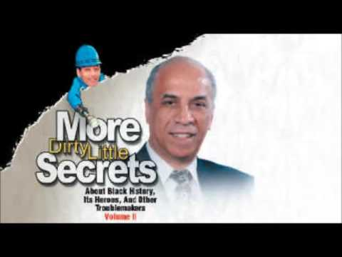 Dr Claud Anderson – More  Dirty Little Secrets About Black History Its Heroes & Other Troublemakers