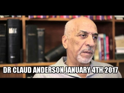 Dr. Claud Anderson: Group Economics. Gentrification. Black People Building For The Future. Jan 2017.