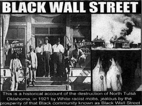 Black Wall Street:The Hidden American Holocaust