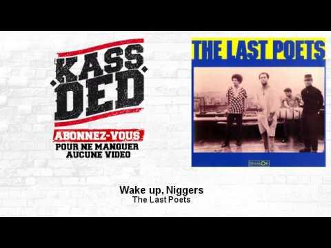The Last Poets – Wake up, Niggers
