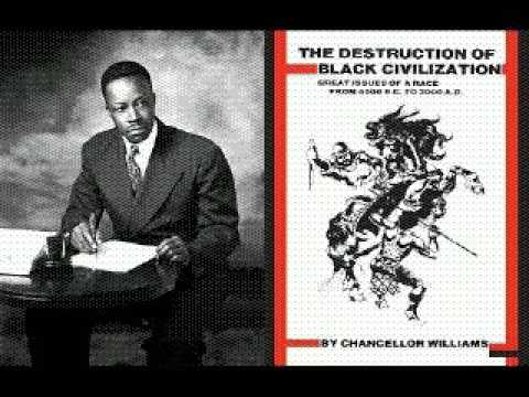 Chancellor Williams The Destruction Of Black Civilizationaudiobkpt1
