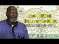 Dr. William Mackey | Geo-Political History of the Bible – Part 3