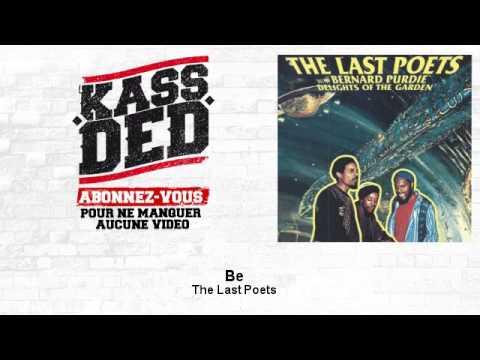 The Last Poets – Be – feat. Bernard Purdie