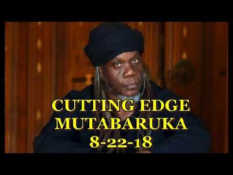 Mutabaruka CUTTING EDGE 8-22-18