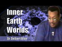 Dr. Delbert Blair | Inner Earth Worlds