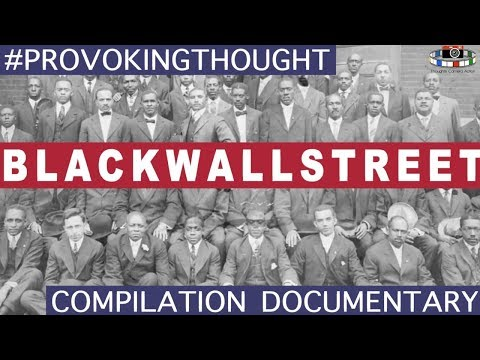 BLACK  WALL STREET MASSACRE: TULSA OKLAHOMA GREENWOOD DOCUMENTARY 2018