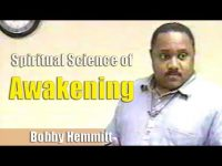 Bobby Hemmitt | Spiritual Science of Awakening (Off. Bobby Hemmitt Archives)(19Feb00) – Pt. 1/5