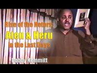 Bobby Hemmitt | Rise of Neters: Aten & Heru in Last Days (B. Hemmitt Archives) (19Feb94) – Pt. 2/4