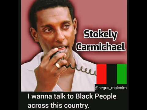 Kwame Ture (formally Stokely Carmichael)