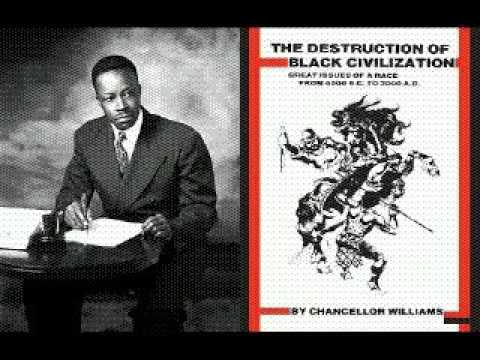 Chancellor Williams  The Destruction Of Black Civilizationaudiobkpt4