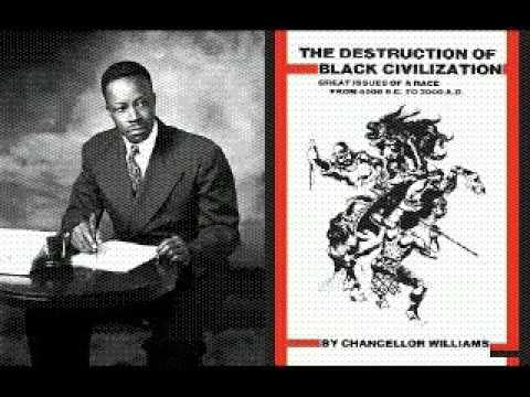 Chancellor Williams  The Destruction Of Black Civilizationaudiobkpt3