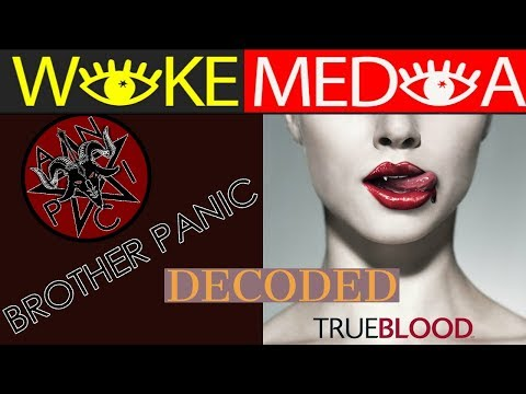 BROTHER PANIC TRUE BLOOD DECODED   #OCCULT🔌