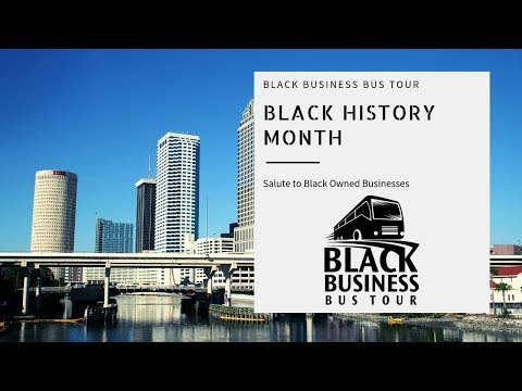 Black Business Bus Tour; Salute to Black Owned Businesses: 2019 Black History Month