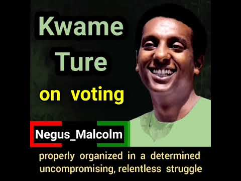 Kwame Ture on voting