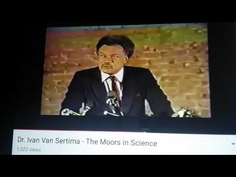 Dr. Ivan Van Sertima Negroes are Original Hebrews
