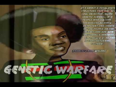 Unbiased Black History. Dr. Frances Cress Welsing – GENETIC WARFARE