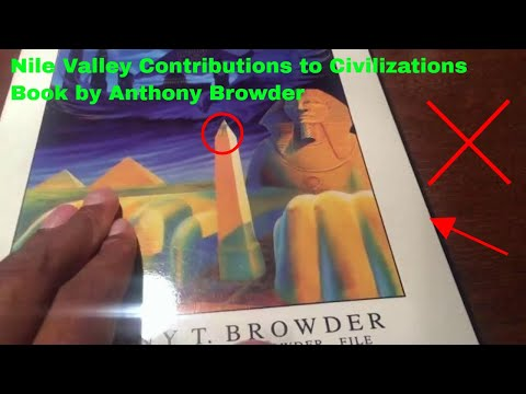 ✅  Nile Valley Contributions to Civilizations Book by Anthony Browder Review