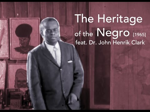 The Heritage of The Negro (1965) | Feat. Dr. John Henrik Clark