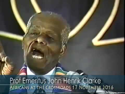 Prof Emeritus John Henrik Clarke – African World Revolution – Africans at the Crossroads