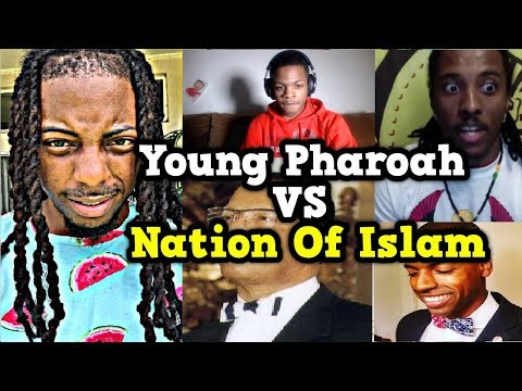 Young Pharoah vs Nation of Islam | MINISTER LOUIS FARRAKHAN | Brother Ben X | Rizza Islam | F.O.I.