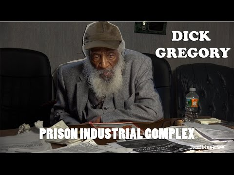 Dick Gregory – On Prison Industrial Complex