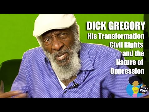 Dick Gregory – On His Transformation, Civil Rights & The Nature of Oppression