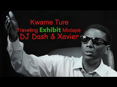 2019 Kwame Ture Traveling Exhibit Mixtape