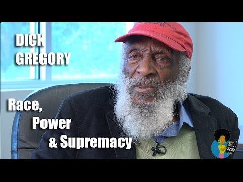 Dick Gregory – On Race, Power and White Supremacy #BlackLivesMatter vs. #AllLivesMatter