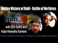 Haiti Battle of Vertières w/Èzili Dantò and Kaba Hiawatha Kamene