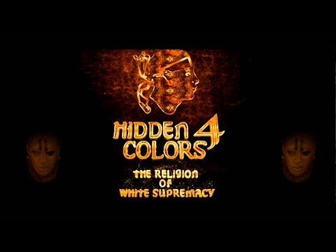 """Hidden Colors 4: The Religion of White Supremacy (2016) (Documentary)""FuLL""Movie""Online"