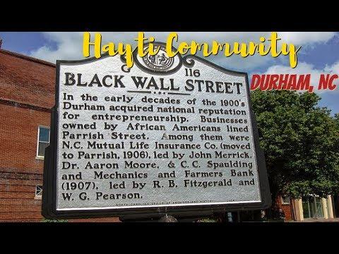 The Hayti Community [Durham, N C] – (First Black Wall Street)
