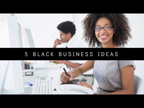 Black Business Ideas (Black Business Tips)