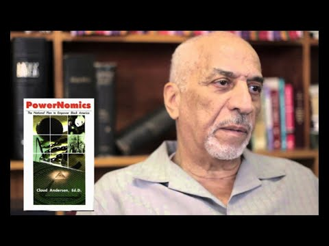 Reparations debate all  wrong, says Dr Claud Anderson