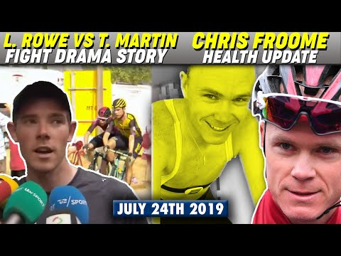 Luke Rowe & Tony Martin Kicked Out Of Tour de France (Fighting and Punching!) Froome health update!