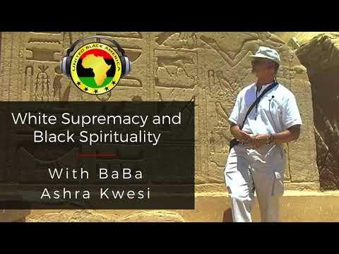 Ashra Kwesi: AFRICAN SPIRITUALITY