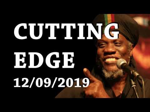 MUTABARUKA CUTTING EDGE 11/09/2019