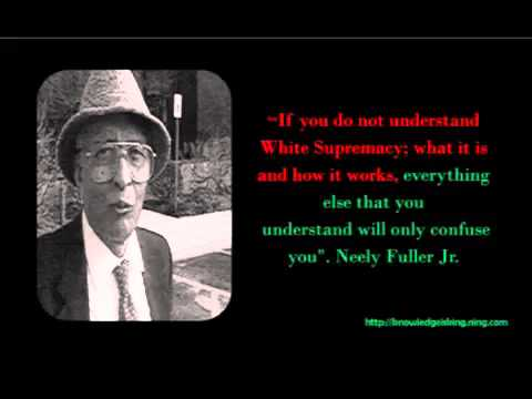 Neely Fuller Jr   How Racism Got Started
