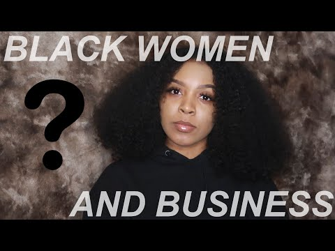 I'M COPYING KY LASHAII? BLACK WOMEN & BUSINESS.