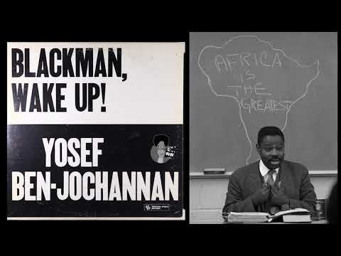 Dr. Yosef Ben-Jochannan ‎– Blackman, Wake Up! (1972)