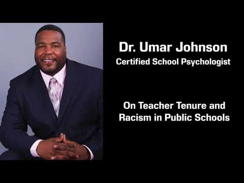 Dr. Umar Johnson on Teacher Tenure and Racism in Public Schools