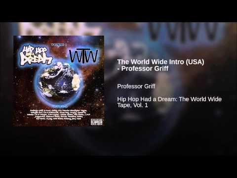 The World Wide Intro (USA) – Professor Griff