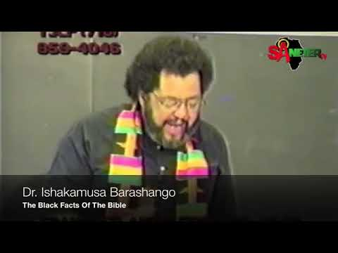 Mhenga Ishakamusa Barashango: The Black Facts Of The Bible