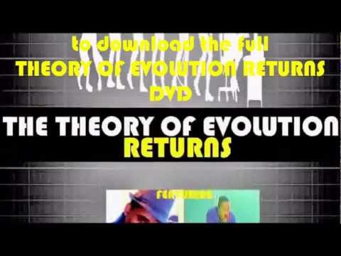 THE THEORY OF EVOLUTION RETURNS (DVD) feat Bobby Hemmit & Intellectual Nuben Menkarayzz (HQ)