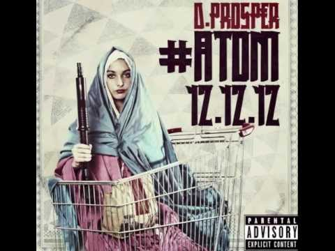 "DPROSPER #ATOM 12.12.12 ""AGARTHA"" feat. Dr. ASHRA KWESI & Dr. DELBERT BLAIR"