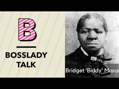 A Dive Into History, from Slave to Real Estate Entrepreneur Biddy Mason – Boss Lady Talk