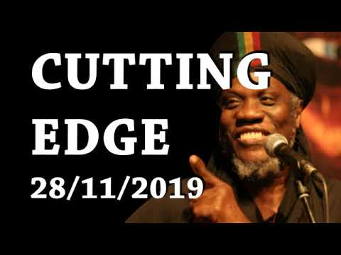 MUTABARUKA CUTTING EDGE 28/11/2019