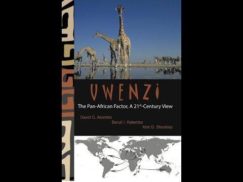 Uwenzi: The Pan-African Factor
