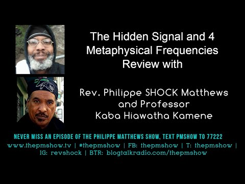 Hidden Signal Webinar Review with Professor Kaba Hiawatha Kamene and Rev. SHOCK